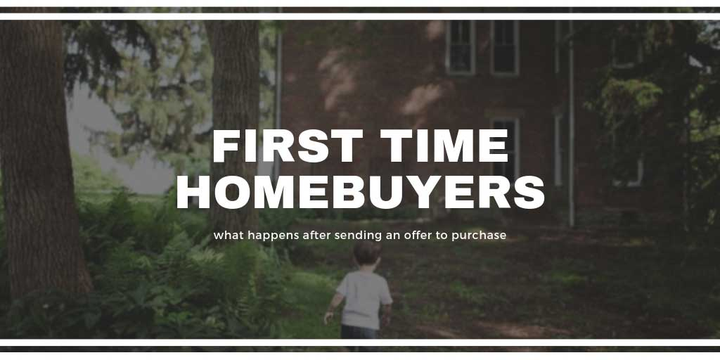 First Time Home Buyers Guide: What Happens after Sending an Offer to Purchase in Waterloo, ON